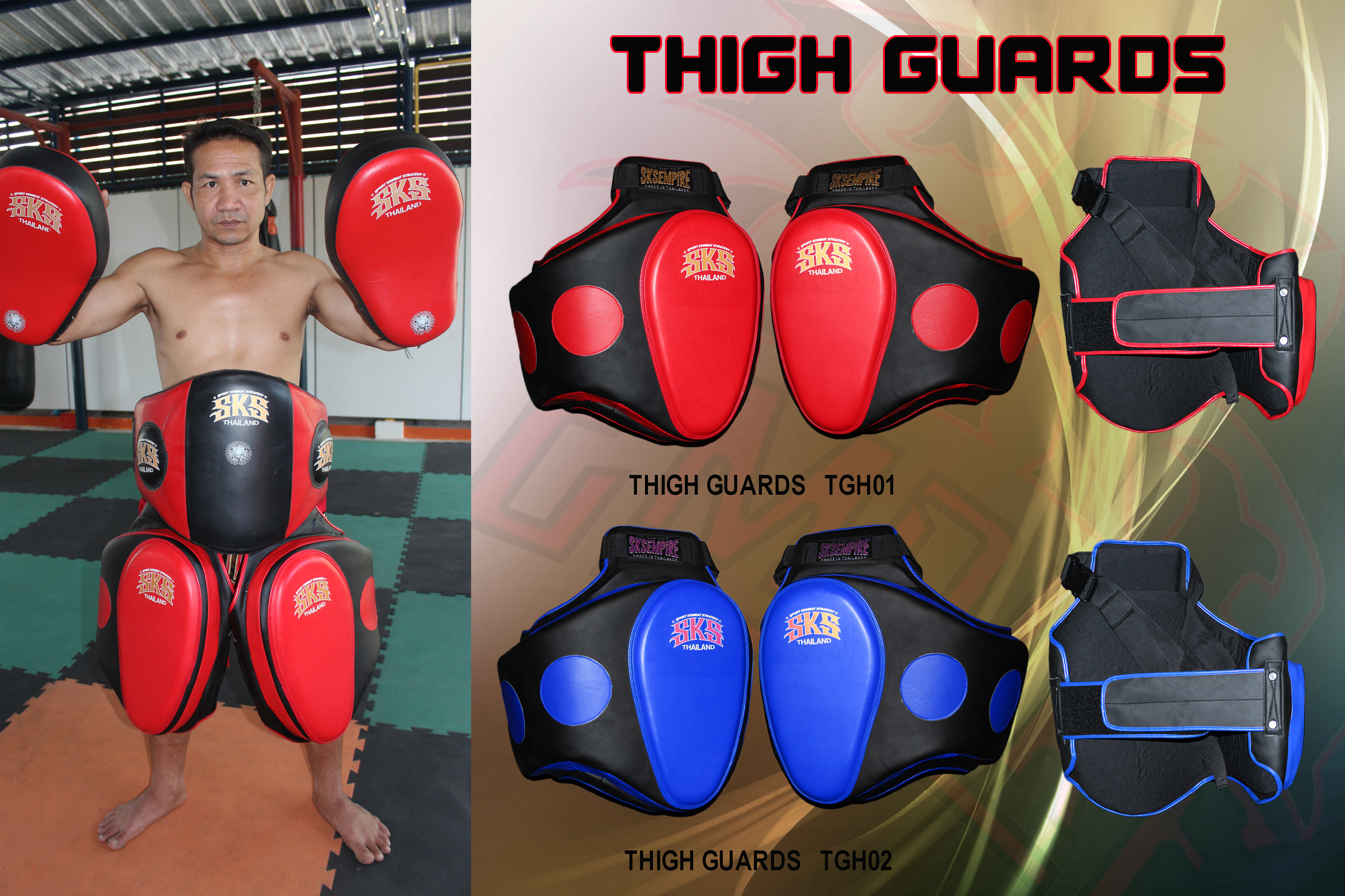 THIGH GUARDS